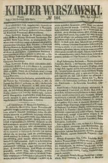 Kurjer Warszawski. 1858, № 104 (20 kwietnia) + dod.