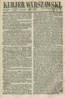 Kurjer Warszawski. 1858, № 117 (3 maja)