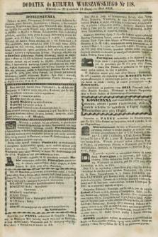 Dodatek do Kurjera Warszawskiego. 1858, № 118 (4 maja)