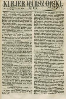 Kurjer Warszawski. 1858, № 124 (11 maja)