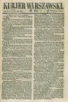 Kurjer Warszawski. 1858, № 152 (13 czerwca)