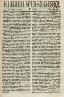 Kurjer Warszawski. 1858, № 155 (16 czerwca)