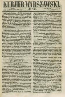 Kurjer Warszawski. 1858, № 165 (26 czerwca)