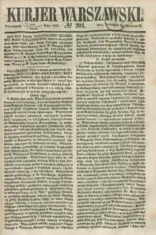 Kurjer Warszawski. 1858, № 201 (2 sierpnia)