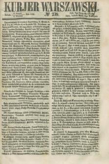 Kurjer Warszawski. 1858, № 239 (11 września)