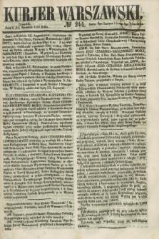 Kurjer Warszawski. 1858, № 244 (16 września)