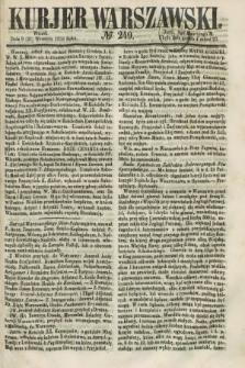 Kurjer Warszawski. 1858, № 249 (21 września)