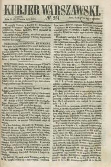 Kurjer Warszawski. 1858, № 251 (23 września)