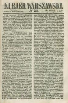 Kurjer Warszawski. 1858, № 255 (27 września)