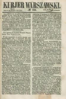 Kurjer Warszawski. 1858, № 256 (28 września)
