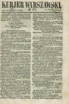Kurjer Warszawski. 1858, № 271 (13 października)