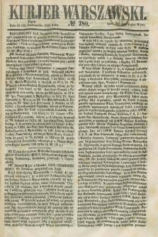 Kurjer Warszawski. 1858, № 280 (22 października)