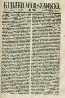 Kurjer Warszawski. 1858, № 292 (4 listopada)
