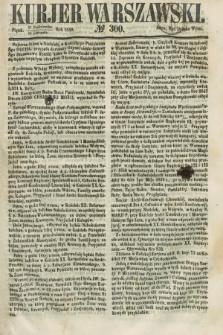 Kurjer Warszawski. 1858, № 300 (12 listopada)