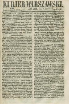Kurjer Warszawski. 1858, № 304 (16 listopada)