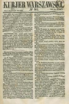 Kurjer Warszawski. 1858, № 305 (17 listopada)