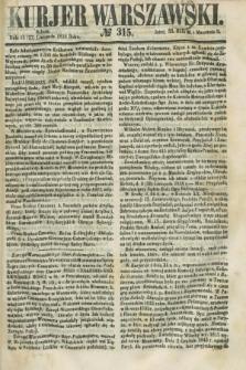 Kurjer Warszawski. 1858, № 315 (27 listopada)