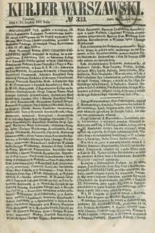 Kurjer Warszawski. 1858, № 333 (16 grudnia)