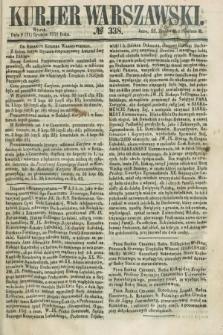 Kurjer Warszawski. 1858, № 338 (21 grudnia)