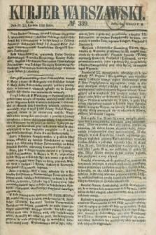 Kurjer Warszawski. 1858, № 339 (22 grudnia)