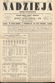 Nadzieja : dwutygodnik zwykazem bieżących ciągnień losów, listów zastawnych, obligacyj indemnizacyjnych innych papierów wartościowych : wiadomości bankowe, kolejowe, ekonomiczne. 1905, nr472