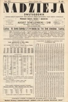 Nadzieja : dwutygodnik zwykazem bieżących ciągnień losów, listów zastawnych, obligacyj indemnizacyjnych innych papierów wartościowych : wiadomości bankowe, kolejowe, ekonomiczne. 1905, nr485