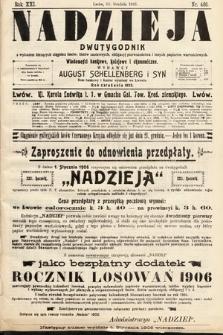 Nadzieja : dwutygodnik zwykazem bieżących ciągnień losów, listów zastawnych, obligacyj indemnizacyjnych innych papierów wartościowych : wiadomości bankowe, kolejowe, ekonomiczne. 1905, nr486