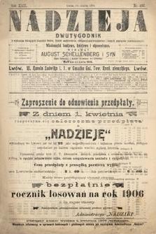Nadzieja : dwutygodnik zwykazem bieżących ciągnień losów, listów zastawnych, obligacyj indemnizacyjnych innych papierów wartościowych : wiadomości bankowe, kolejowe, ekonomiczne. 1906, nr492