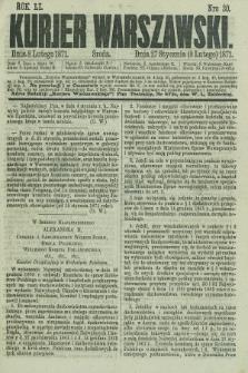 Kurjer Warszawski. R.51, Nro 30 (8 lutego 1871) + dod.