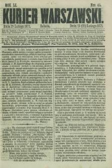 Kurjer Warszawski. R.51, Nro 45 (25 lutego 1871) + dod.