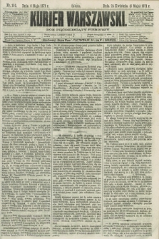 Kurjer Warszawski. R.51, Nr. 100 (6 maja 1871) + dod.