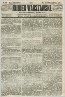 Kurjer Warszawski. R.51, Nr. 102 (10 maja 1871) + dod.