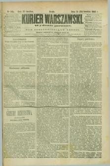 Kurjer Warszawski. R.63, nr 98a (25 kwietnia 1883) - wydanie poranne