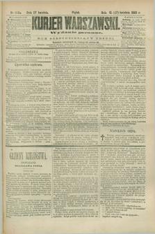 Kurjer Warszawski. R.63, nr 100a (27 kwietnia 1883) - wydanie poranne