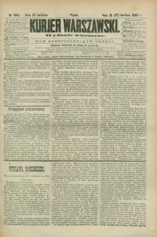Kurjer Warszawski. R.63, nr 100b (27 kwietnia 1883) - wydanie wieczorne