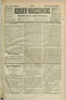 Kurjer Warszawski : dodatek poranny. R.67, nr 111 (23 kwietnia 1887)