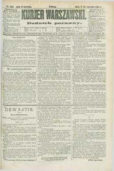 Kurjer Warszawski : dodatek poranny. R.68, nr 228 (18 sierpnia 1888)