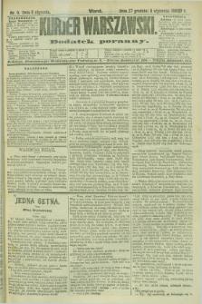 Kurjer Warszawski : dodatek poranny. R.69, nr 8 (8 stycznia 1889)