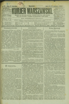 Kurjer Warszawski. R.69, nr 27 (27 stycznia 1889)