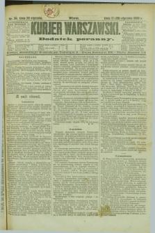 Kurjer Warszawski : dodatek poranny. R.69, nr 29 (29 stycznia 1889)