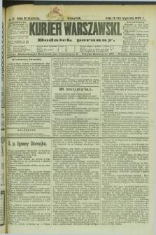 Kurjer Warszawski : dodatek poranny. R.69, nr 31 (31 stycznia 1889)