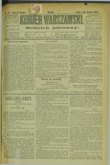 Kurjer Warszawski : dodatek poranny. R.69, nr 44 (13 lutego 1889)