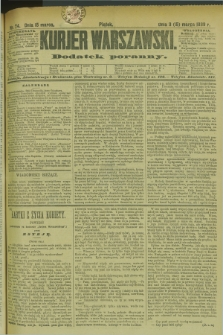 Kurjer Warszawski : dodatek poranny. R.69, nr 74 (15 marca 1889)