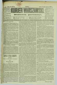 Kurjer Warszawski : dodatek poranny. R.69, nr 89 (30 marca 1889)