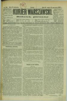 Kurjer Warszawski : dodatek poranny. R.69, nr 160 (12 czerwca 1889)