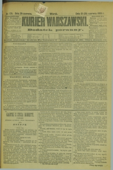 Kurjer Warszawski : dodatek poranny. R.69, nr 173 (25 czerwca 1889)