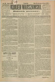 Kurjer Warszawski : dodatek poranny. R.69, nr 182 (4 lipca 1889)