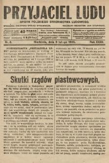 Przyjaciel Ludu : organ Polskiego Stronnictwa Ludowego. 1920, nr6