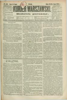 Kurjer Warszawski : dodatek poranny. R.69, nr 202 (24 lipca 1889)
