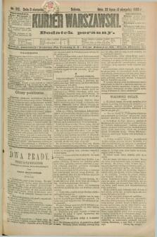Kurjer Warszawski : dodatek poranny. R.69, nr 212 (3 sierpnia 1889)